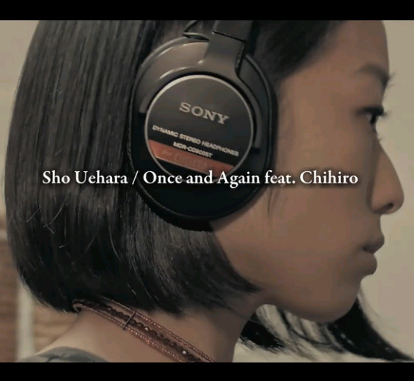 "Sho Uehara""Once and Again feat. Chihiro"""