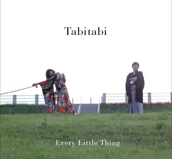 "Every Little Thing""Tabitabi"""